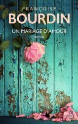 Bourdin francoise un mariage d amour