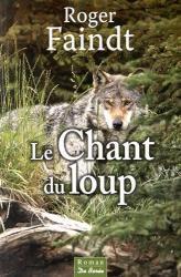 Faindt roger le chant du loup