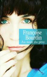 Francoise bourdin au nom du pere