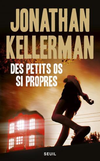 Kellerman jonathan des petits os si propres
