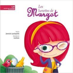 Lachapelle jannick les lunettes de margot
