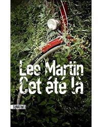 Martin lee cet ete la