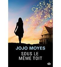 Moyes jojo sous le meme toit