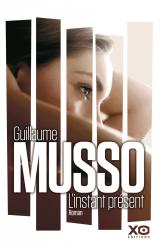 Musso guillaume l instant present 1